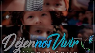 "Vocal Song estrena ""Déjennos Vivir"""